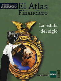 portada Atlas financiero. La estafa del siglo